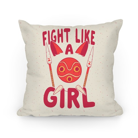 Fight Like A Girl Parody Pillow