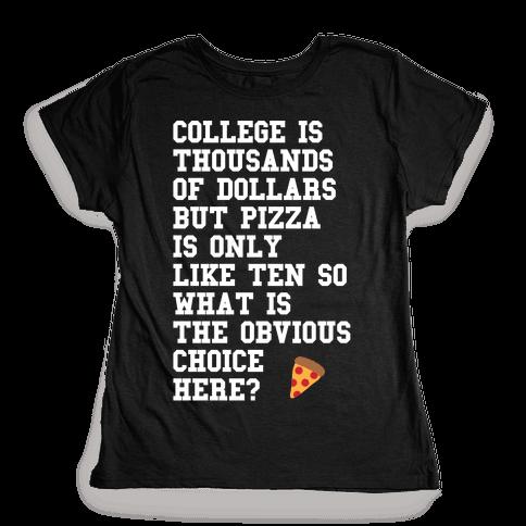 College Vs Pizza Womens T-Shirt