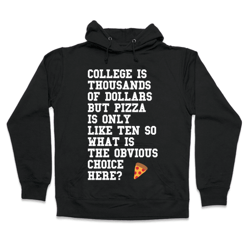 College Vs Pizza Hooded Sweatshirt