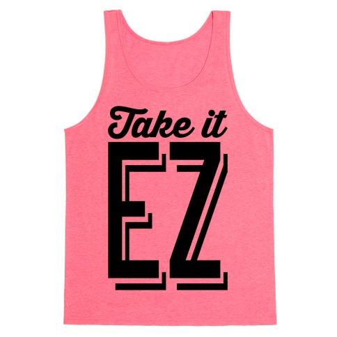 Take It EZ Tank Top