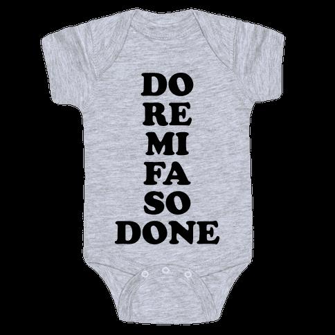 Do Re Mi Fa So Done Baby Onesy