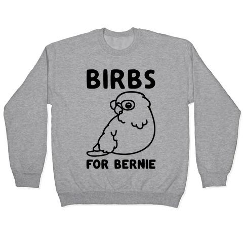 Birbs For Bernie Pullover