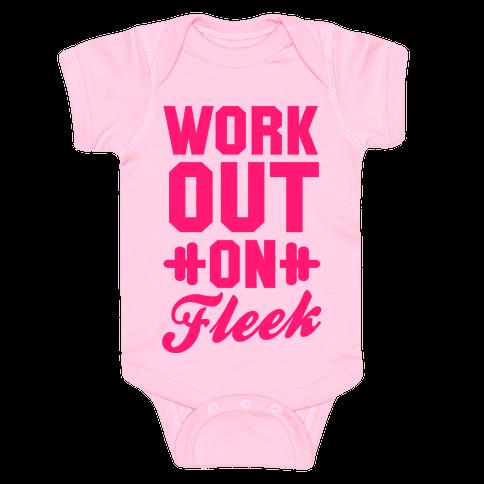 Workout on Fleek Baby Onesy