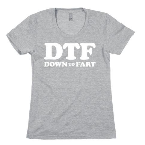 Down To Fart Womens T-Shirt
