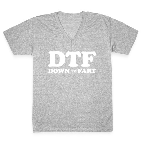Down To Fart V-Neck Tee Shirt
