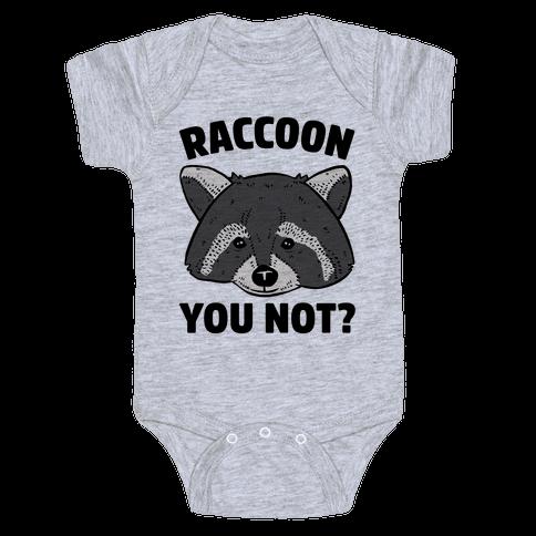 Raccoon You Not? Baby Onesy