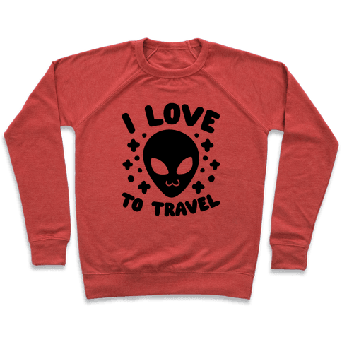 I Love To Travel Pullover