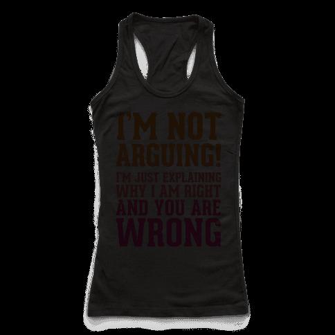 I'm Not Arguing!