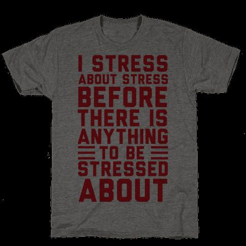 I Stress About Stress