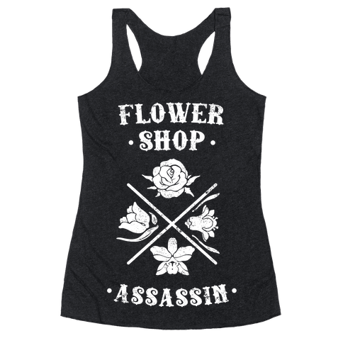 Flower Shop Assassin (Vintage) Racerback Tank Top