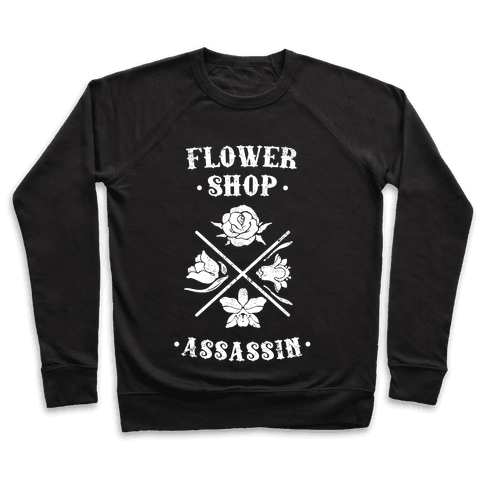 Flower Shop Assassin (Vintage) Pullover