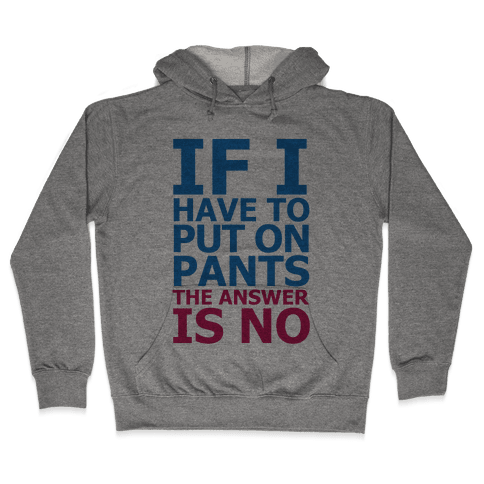 No Pants Hooded Sweatshirt