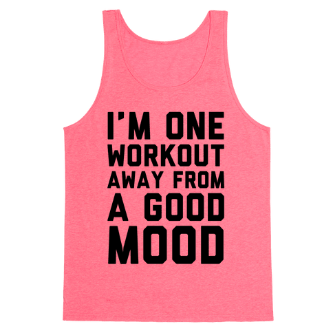 One Workout Away Tank Top