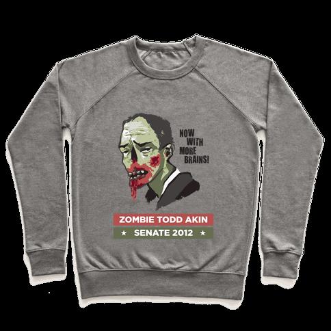 Zombie Todd Akin for Senate Pullover
