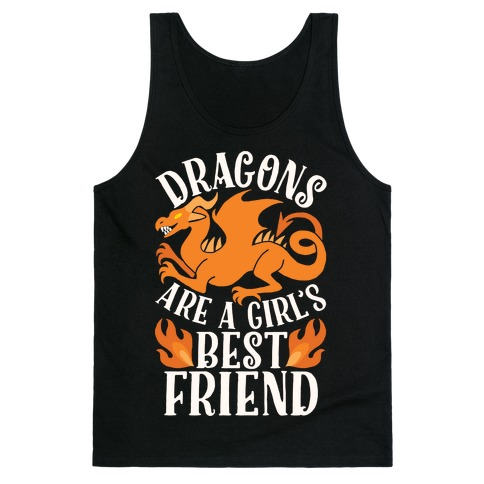 Dragons Are A Girl's Best Friend Tank Top