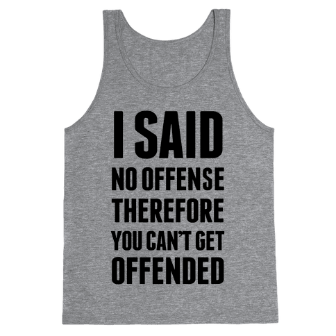 No Offense Tank Top