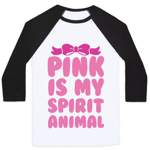 Pink Is My Spirit Animal Baseball Tee