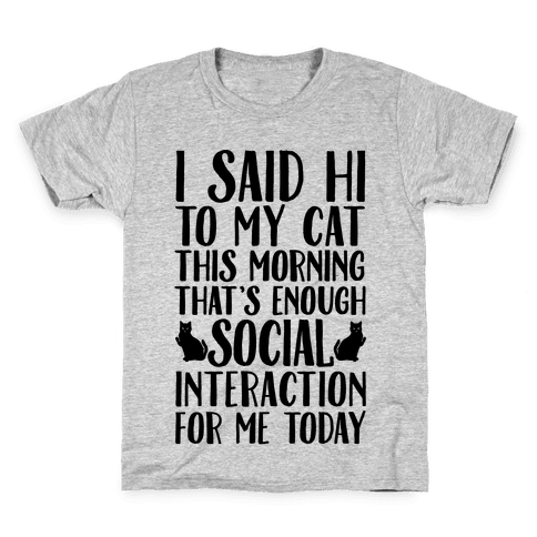 Done With Social Interaction For The Day Kids T-Shirt