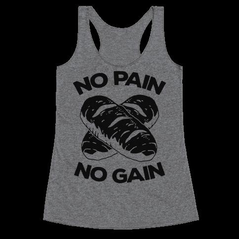 No Pain No Gain Racerback Tank Top