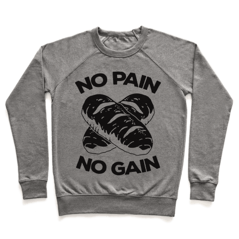 No Pain No Gain Pullover
