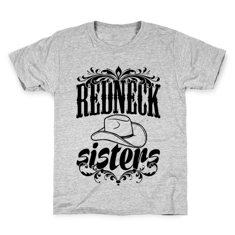 Redneck Sisters Kids T-Shirt