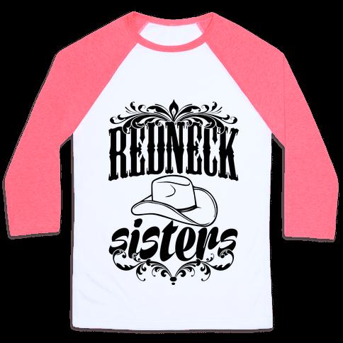 Redneck Sisters Baseball Tee