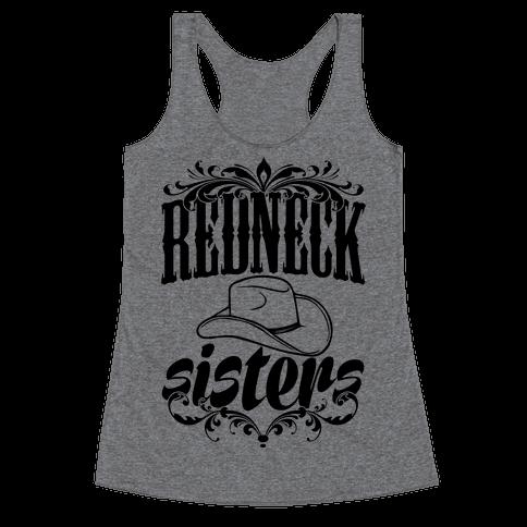 Redneck Sisters Racerback Tank Top