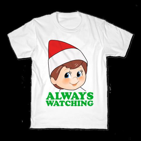 Always Watching Kids T-Shirt