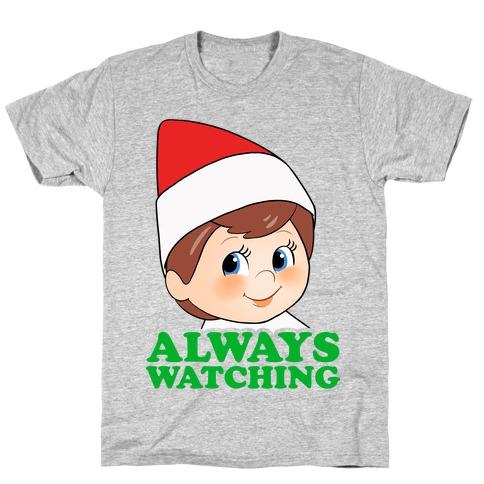 Always Watching T-Shirt