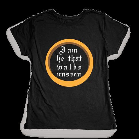 He That Walks Unseen Womens T-Shirt