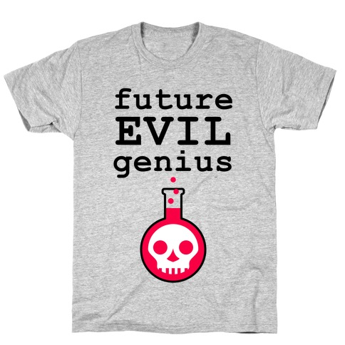 Future Evil Genius T-Shirt