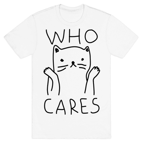 Who Cares Cat Mens T-Shirt