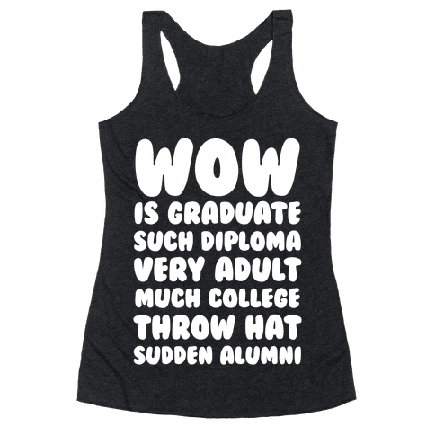 Wow Graduation Racerback Tank Top