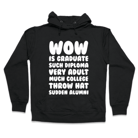Wow Graduation Hooded Sweatshirt