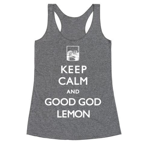 Keep Calm And Good God Lemon Racerback Tank Top