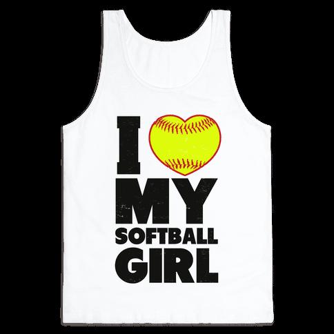 I Love My Softball Girl Tank Top