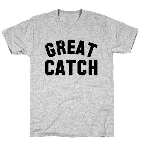 Great Catch (Tank) T-Shirt