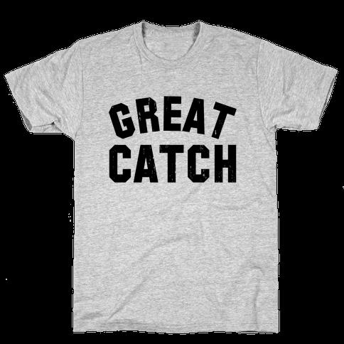 Great Catch (Tank) Mens T-Shirt