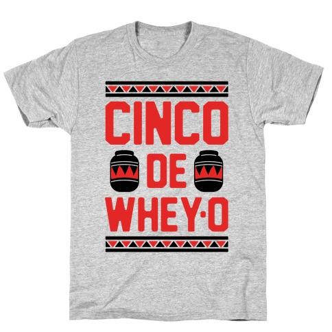Cinco De Whey-O Mens T-Shirt