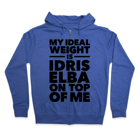 Ideal Weight (Idris Elba) Zip Hoodie