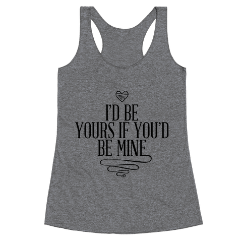 I'd Be Yours Neon Racerback Tank Top