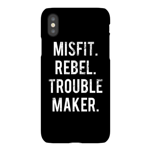 Misfit Rebel Trouble Maker Phone Case