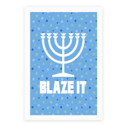 Blaze It Menorah Poster