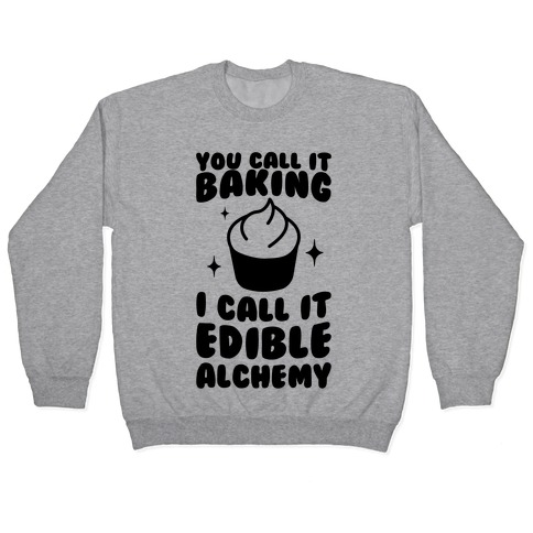 You Call It Baking Pullover