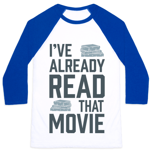 I've Already Read That Movie Baseball Tee
