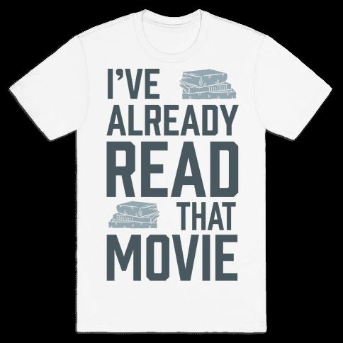 I've Already Read That Movie Mens T-Shirt
