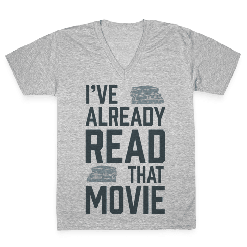 I've Already Read That Movie V-Neck Tee Shirt
