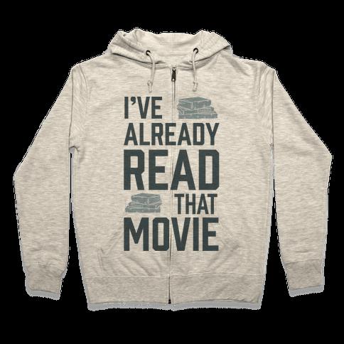 I've Already Read That Movie Zip Hoodie