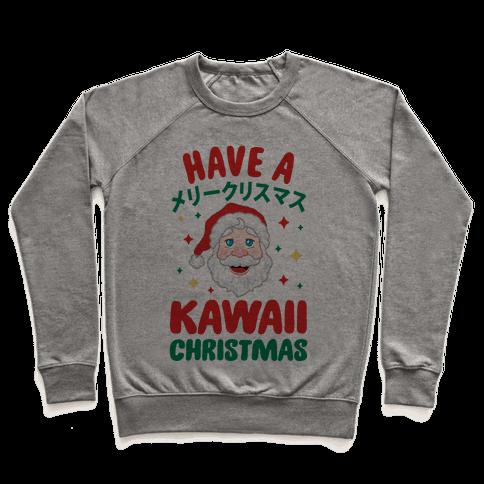 Have a Kawaii Christmas Pullover