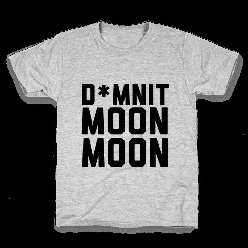 Damnit Moon Moon! Kids T-Shirt